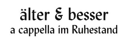 älter & besser - a cappella im Ruhestand