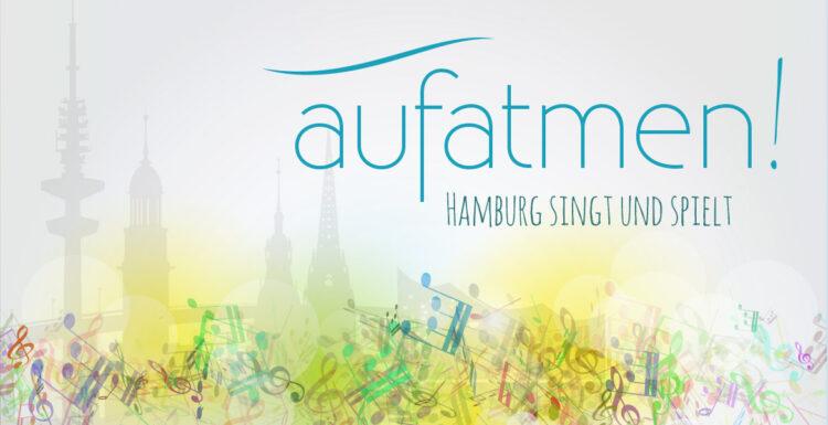 aufatmen - Hamburg singt und spielt