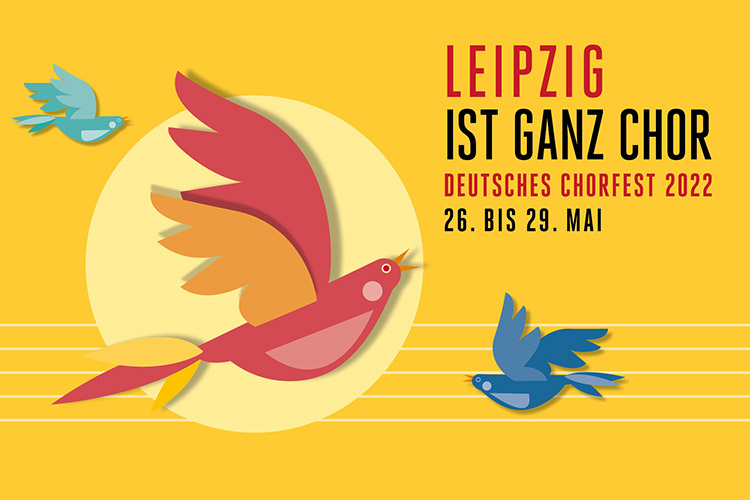 Leipzig ist ganz Chor 2022