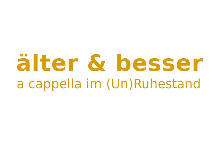 älter & besser - a cappella im (un)Ruhestand